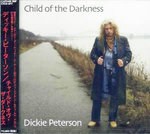 PETERSON, DICKIE - Child Of The Darkness CD (NEW) (M)