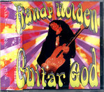 HOLDEN, RANDY - Guitar God CD (NEW) (M)
