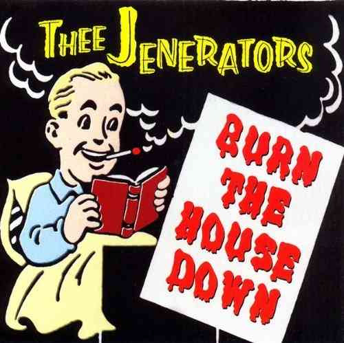 JENERATORS, THEE - Burn The House Down EP CDs (NEW) (M)