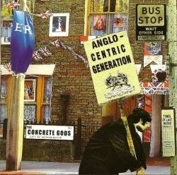 CONCRETE GODS, THE - Anglo-Centric Generation - CD (NEW) (P)