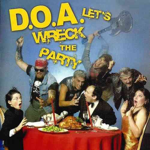 D.O.A. - Let's Wreck The Party - CD (NEW) (P)