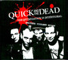 QUICK & THE DEAD - The Intimidation Is International - 4x CD (NEW) (P)
