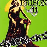 SIDEKICKS, THE - Prison II LP (NEW) (P)