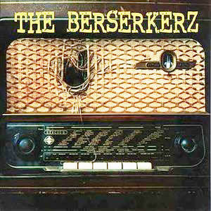BERSERKERZ, THE - The Berserkerz LP (NEW) (P)