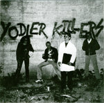 "YODLER KILLERS, THE - Jacot Masturbette 7"" + P/S (NEW) (P)"