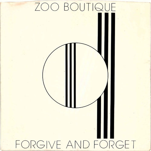 "ZOO BOUTIQUE - Forgive & Forget (CLEAR) - 7"" (+ P/S) (EX/EX) (P)"