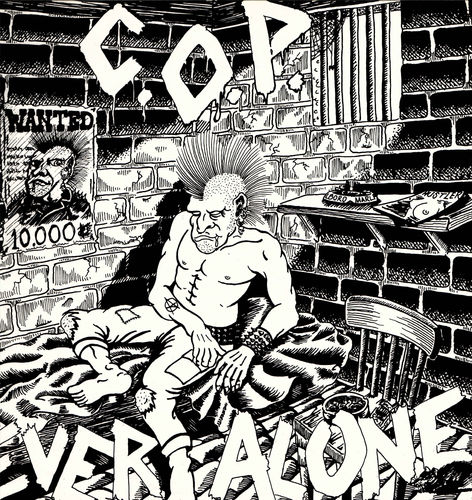 CALL OF THE PRISONER (C.O.P) - Ever Alone (REISSUE) - LP (NEW) (P)