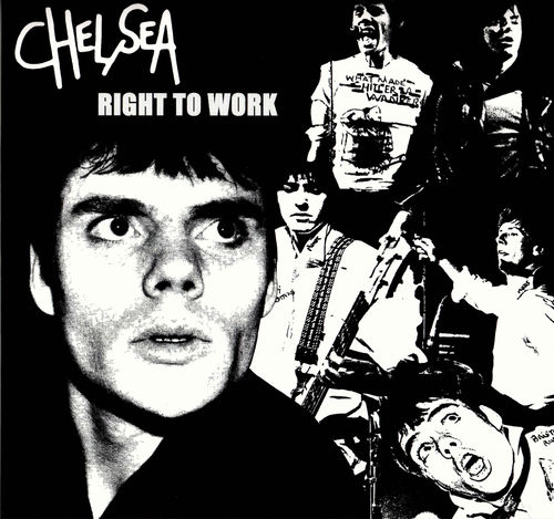CHELSEA - Right To Work - LP (NEW) (P)