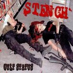 STENCH - Cult Status - LP (NEW) (P)