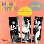 "MAMA GUITAR - I Want To EP 7"" + P/S (NEW) (M)"