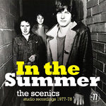 SCENICS, THE - In The Summer : Studio Recordings 1977 - 78 LP (NEW) (P)