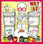 TOY DOLLS, THE - Wakey Wakey - LP (EX/EX) (P)         (D)
