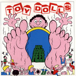 TOY DOLLS, THE - Fat Bobs Feet - LP (EXEX) (P)