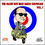 V/A - The Glory Boy Mod Radio Showcase Vol. 1 CD (NEW)