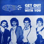 "AIRSHIP - Get out Take Your Mother With You / Gimmie a Can of Spray Paint 7"" + P/S (NEW) (P)"