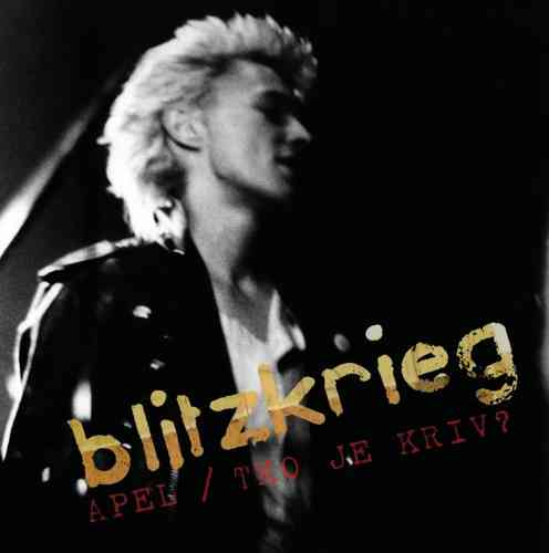 "BLITZKRIEG - Apeal / Who Is To Blame? (COLOURED) 7"" + P/S (NEW) (P)"