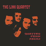 "LINK QUARTET, THE - Quattro Pezzi Facil EP 7"" + P/S (NEW) (M)"
