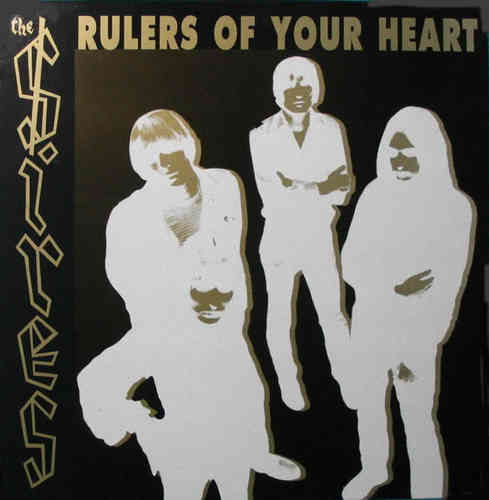 SIRES, THE - Rulers Of Your Heart - LP (VG+/NEW) (M)