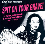 V/A - Spit On Your Grave #1 CD (NEW) (P)