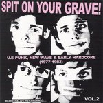 V/A - Spit On Your Grave #2 CD (NEW) (P)