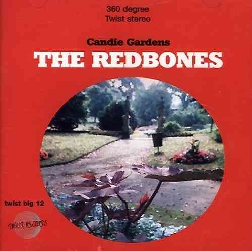 REDBONES, THE - Candie Gardens CD (NEW) (M)
