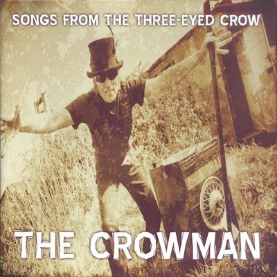 CROWMAN, THE - Songs From The Three-Eyed Crow CD (NEW) (M)
