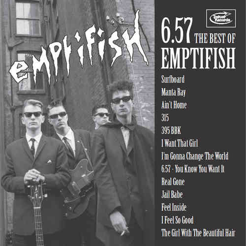 EMPTIFISH - 6.57 : The Best Of Emptifish DOWNLOAD