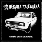 DECADE TALEGUERA, THE - Numero Uno En Gasolineras LP (NEW) (P)