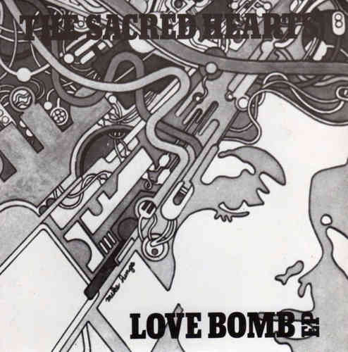 SACRED HEARTS, THE - Love Bomb EP DOWNLOAD