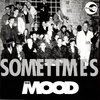 "MOOD, THE - Sometimes - 7"" (NEW) (Ska)"