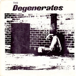 DEGENERATES, THE - The Degenerates LP (NEW) (P)