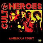 CULT HEREOS, THE - Amerikan Story (RED VINYL) LP (NEW) (P)