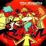 "WOGGLES, THE - When The Sun Goes Down (ORNAGE VINYL) 7"" + P/S (NEW) (M)"