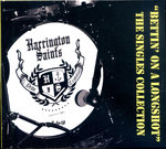HARRINGTON SAINTS, THE - Bettin' On A Longshot : The Singles Collection CD (NEW) (P)