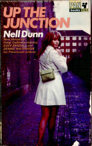 UP THE JUNCTION - Original Paper Back Book by Neil Dunn (VG+) (D3)