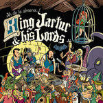 KING JARTUR & HIS LORDS - Ah, De La Almena!! LP + Comic Book (NEW) (M)