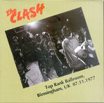 CLASH, THE - Top Rank Ballroom, Birmingham 07/11/1977 CD (NEW) (P)