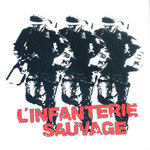 L'INFANTERIE SAUVAGE - Demo 1982 & demo 1983 CD (NEW) (P)