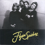 FLYIN' SPIDERZ, THE - The Flyin' Spiderz  / Let it crawl CD (NEW) (P)