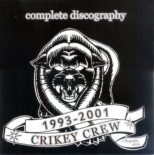 CRIKEY CREW, THE - Complete discography 1993-2001 CD (NEW) (P)