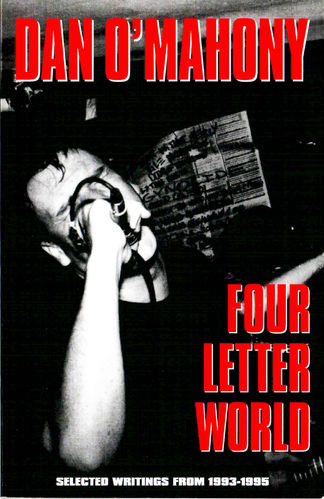 FOUR LETTER WORLD - By Dan O'Mahony BOOK (EX)