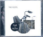 RIOTS, THE - Time For Truth CD (NEW) (M)