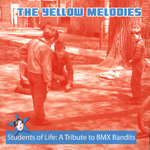 YELLOW MELODIES, THE - Students Of Life : A Tribute To BMX Bandits CD (NEW) (M)