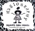 HAGAR THE WOMB - Hagiography : A Retrospective 1982 - 2014 CD (NEW) (P)