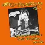 V/A - Bored Teenagers Vol. 9 CD (NEW)  <<< PLEASE SEE RELEASE DATE BELOW >>>