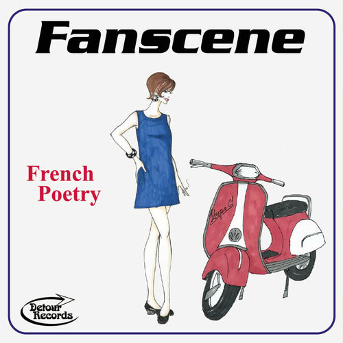 "FANSCENE - French Poetry 7"" + P/S (NEW) (M)"