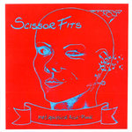 SCISSOR FITS - Metaphysical Acid-Punk CD (NEW) (R)