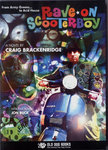 RAVE ON SCOOTERBOY - A Novel By CRAIG BRACKENRIDGE BOOK (NEW)
