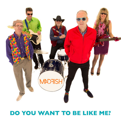 MADFISH - Do You Want To Be Like Me? DOWNLOAD