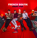 FRENCH BOUTIK - Front Pop LP + POSTER + DL (NEW) (M)